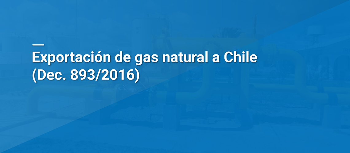 Exportación de Gas Natural a Chile